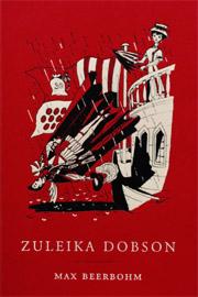 Zuleika Dobson de Max Beerbohm