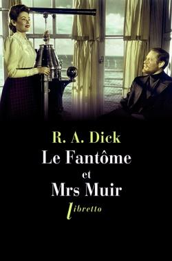 Le Fantôme et Mrs Muir de R. A. Dick