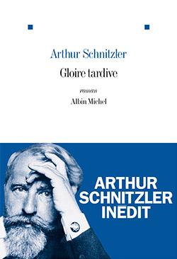 Gloire tardive d'Arthur Schnitzler
