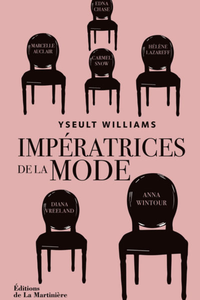 Impératrices de la mode, d'Yseult Williams