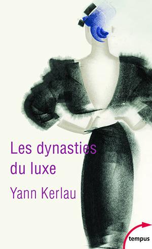Les dynasties du luxe