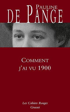 Comment j'ai vu 1900, de Pauline de Pange